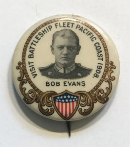 Visit Battleship Fleet Pacific Coast 1908 - Bob Evans