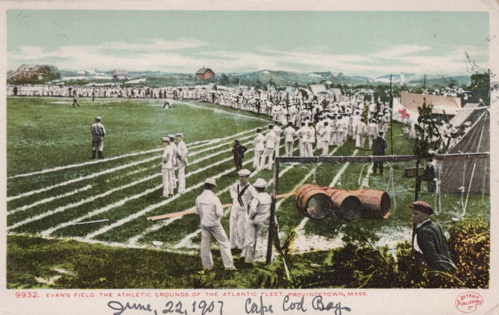 Provincetown, Mass., - Evan's Field - The Athletic Grounds of the Atlantic Fleet