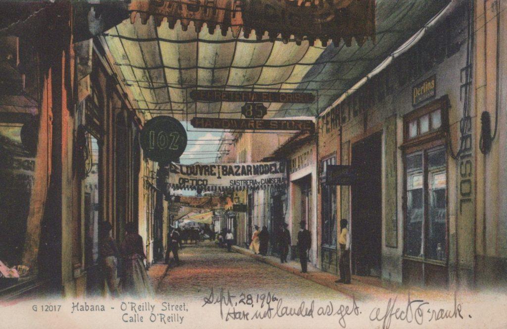 Havana, Cuba - Habana O'Reilly Street - Postmarked Habana, Sept. 30, 1906