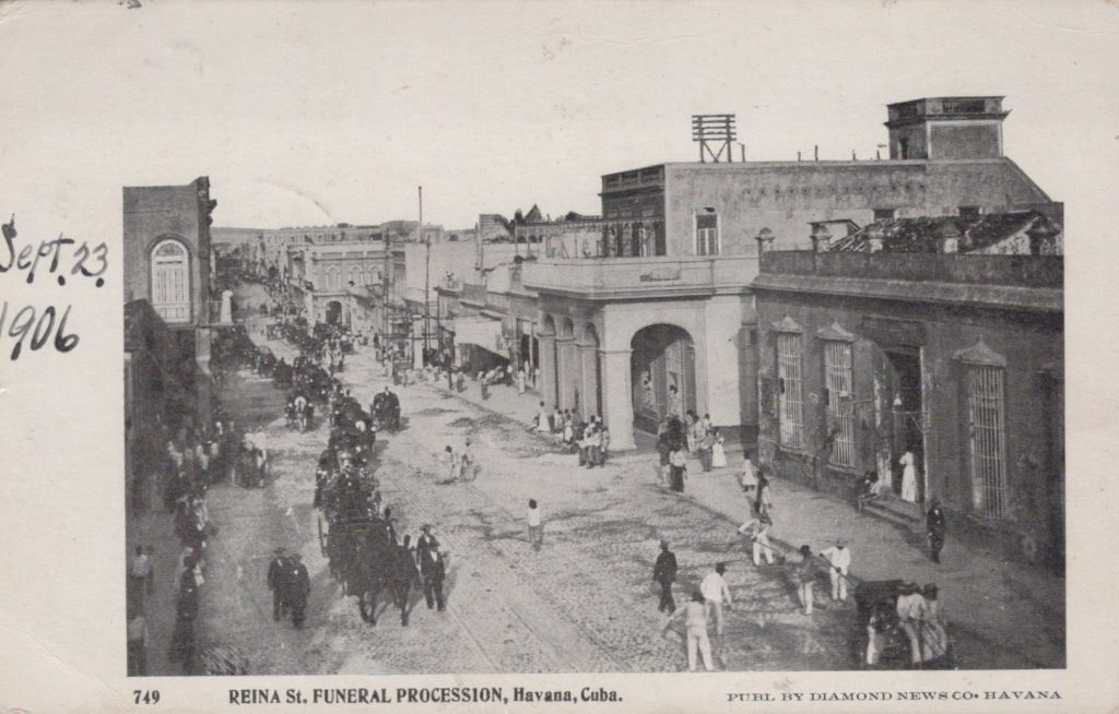 Havana, Cuba - Reina Street Funeral Procession - Postmarked Habana, Cuba Sept. 1906